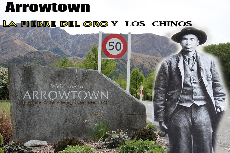 Arrowtown, la fiebre del oro y los chinos
