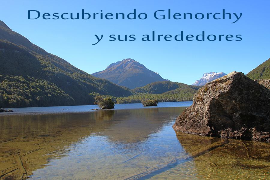 Descubriendo Glenorchy – Qué ver y hacer