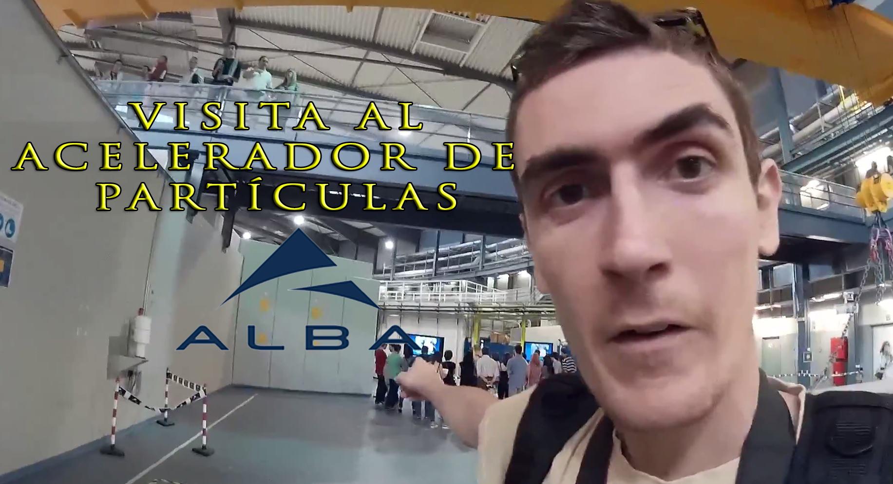 Vídeo-Post: Sincotró ALBA Open Day – Visita al acelerador de partículas