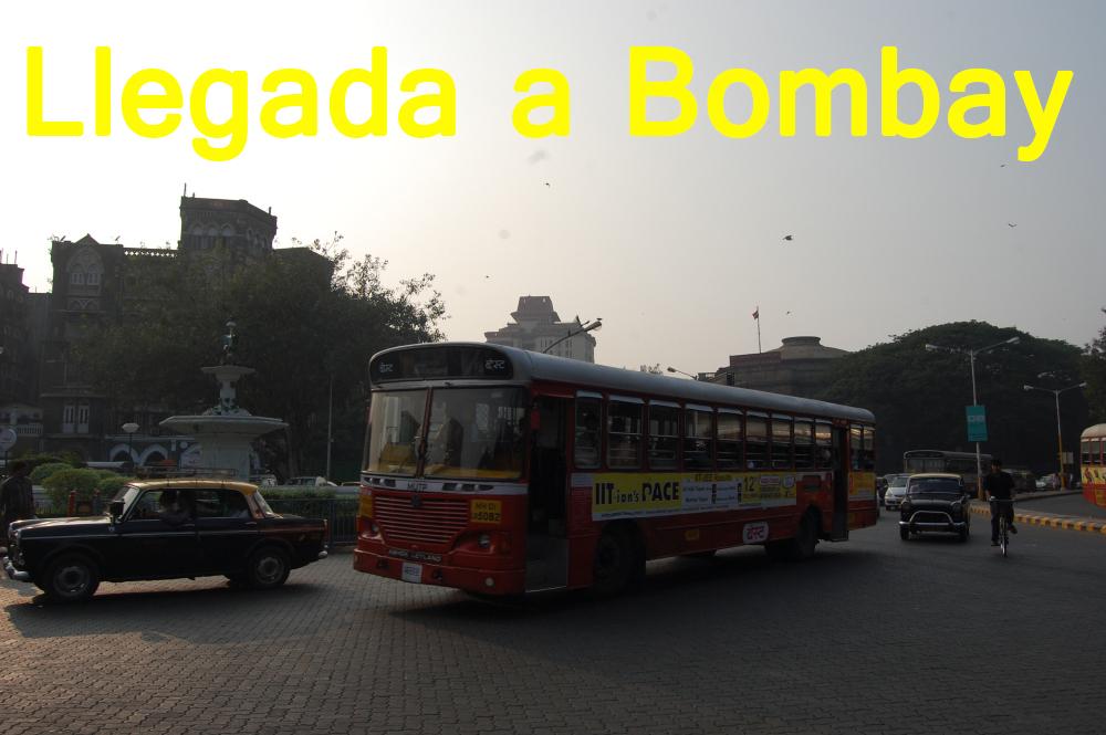 Bombay: Primera toma de contacto