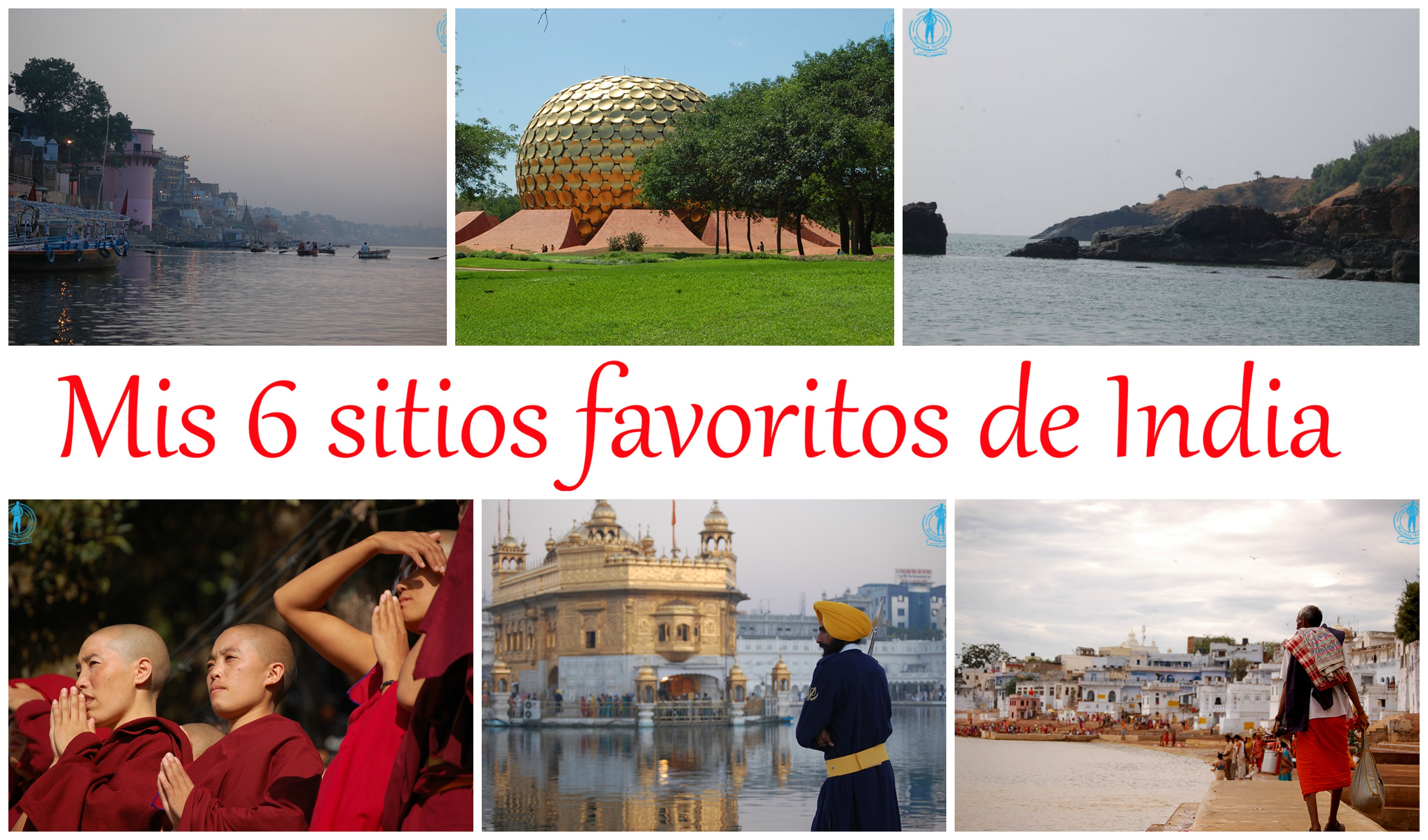 Mis 6 sitios favoritos de India ( por ahora)