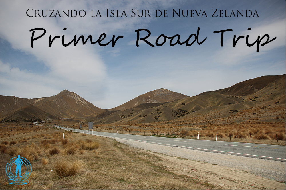Cruzando la Isla Sur de Nueva Zelanda – Primer Road Trip