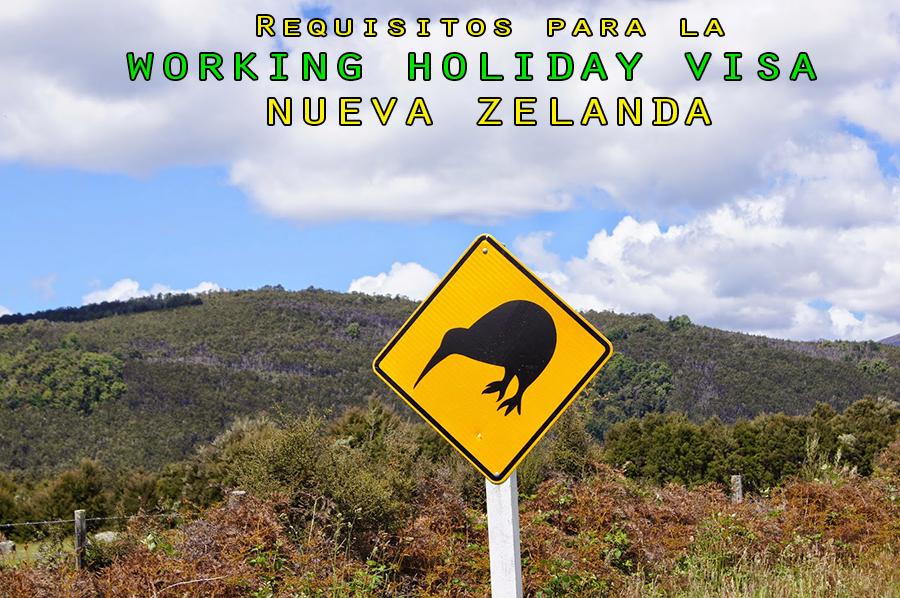 Working Holiday Visa Nueva Zelanda – Requisitos